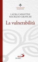 La vulnerabilità - Laura Capantini, Maurizio Gronchi