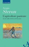 L' agricoltore paziente - Stevan Sergio
