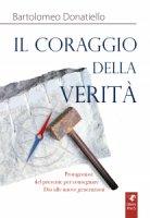 Il coraggio della verità - Bartolomeo Donatiello