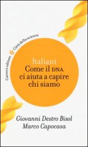 Copertina di 'Italiani. Come il DNA ci aiuta a capire chi siamo'