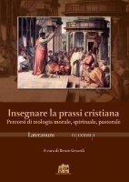 Lo statuto epistemologico della dottrina sociale della Chiesa e il suo insegnamento. - Gianni Manzone, Roberta Vinerba, Paolo Boni