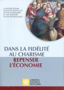 Copertina di 'Dans la fidélité au charism. Repenser l'économie'