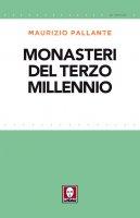 Monasteri del terzo millennio - Maurizio Pallante