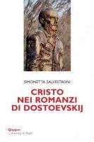 Cristo nei romanzi di Dostoevskij - Simonetta Salvestroni