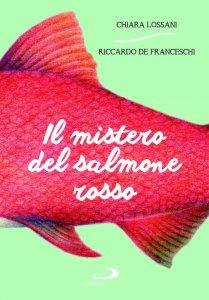 Copertina di 'Il mistero del salmone rosso'
