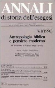 Copertina di 'Annali di storia dell'esegesi. Antropologia biblica e pensiero moderno. In memoria di Enrico Maria Forni. Atti del Convegno Internaz. (Modena, 15-17 settembre 1988)'