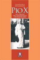 Pio X - Gianpaolo Romanato