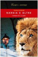 Narnia e oltre. I romanzi di C. S. Lewis - Howard Thomas