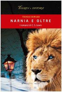 Copertina di 'Narnia e oltre. I romanzi di C. S. Lewis'