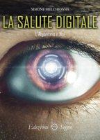 La salute digitale - Melchionna Simone