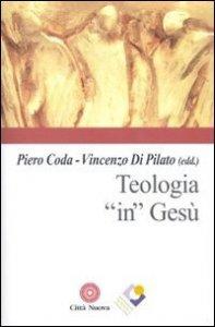 Copertina di 'Teologia in Gesù'