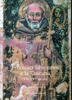 Monaci Silvestrini e la Toscana (XIII-XVII secolo). (I)