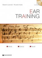 Ear training. Con CD-Audio - Leonardi Massimo, Insolia Riccardo