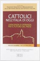 Cattolici nell'Italia di oggi