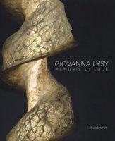 Giovanna Lysy. Memorie di luce. Ediz. a colori