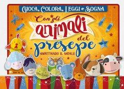 Copertina di 'Gioca, colora, leggi e sogna con gli animali del presepe'