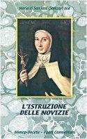 L'istruzione delle novizie - Maria de San José