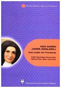 Copertina di 'Ana María Janer Anglarill: una mujer sin fronteras'
