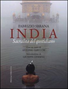 Copertina di 'India. Sacralità del quotidiano. Ediz. illustrata'