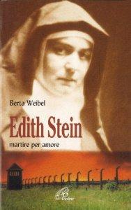 Copertina di 'Edith Stein. Martire per amore'
