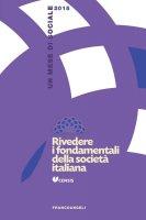 Rivedere i fondamentali della società italiana. Un mese di sociale 2015 - Censis