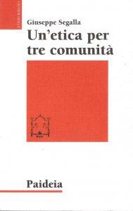Copertina di 'Un' etica per tre comunità. L'etica di Gesù in Matteo, Marco e Luca'