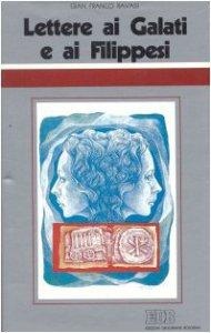 Copertina di 'Lettere ai Galati e ai Filippesi. Ciclo di conferenze (Milano, Centro culturale S. Fedele)'