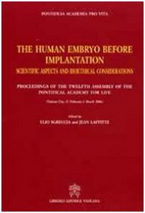 Copertina di 'The human embryo before implantation. Scientific aspects and bioethical considerations'
