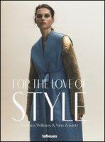 For the love of style. Ediz. illustrata - Williams Corrina, Zywietz Nina