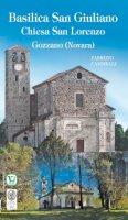 Basilica San Giuliano - Chiesa San Lorenzo. Gozzano (Novara) - Fabrizio Cammelli