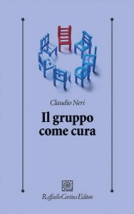 Copertina di 'Il gruppo come cura'