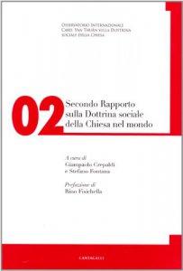Copertina di 'Secondo rapporto sulla dottrina sociale della Chiesa nel mondo vol.2'