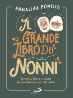 Il grande Libro dei Nonni - Annalisa Pomilio
