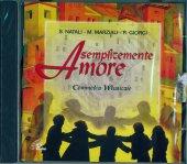 Semplicemente amore - Renato Giorgi, Marziano Marziali, Sergio Natali