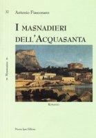 I masnadieri dell'Acquasanta - Fiasconaro Antonio