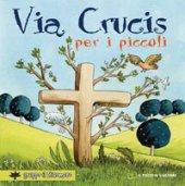 Via crucis per i piccoli - Vecchini Silvia