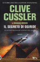 Il segreto di Osiride - Cussler Clive, Brown Graham