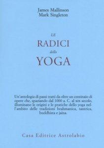 Copertina di 'Le radici dello yoga'