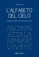 L'alfabeto del cielo - Walter Vinci