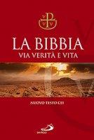 La Bibbia. Via Verità e Vita (copertina rigida telata)