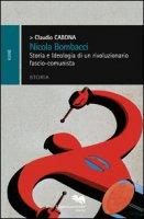 Nicola Bombacci. Storia e ideologia di un rivoluzionario fascio-comunista - Cabona Claudio