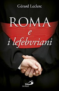 Copertina di 'Roma e i lefebvriani'