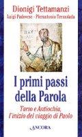 I primi passi della parola - Tettamanzi Dionigi, Padovese Luigi, Tremolada Pierantonio