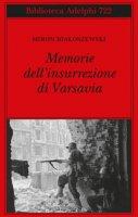 Memorie dell'insurrezione di Varsavia - Bialoszewski Miron