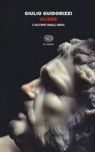 Copertina di 'Ulisse. L'ultimo degli eroi'
