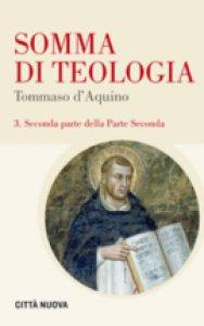 Copertina di 'Somma di Teologia. Seconda parte della Parte Seconda'