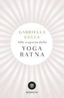 Alla scoperta dello yoga ratna - Cella Gabriella