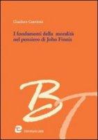 I fondamenti della moralità nel pensiero di John Finnis - Guerzoni Gianluca