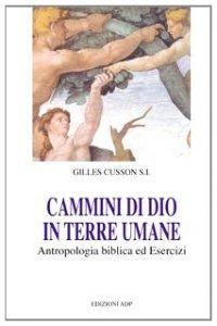 Copertina di 'Cammino di Dio in terre umane'
