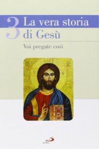 Copertina di 'La vera storia di Gesù'